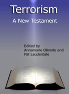 Terrorism: A New Testament